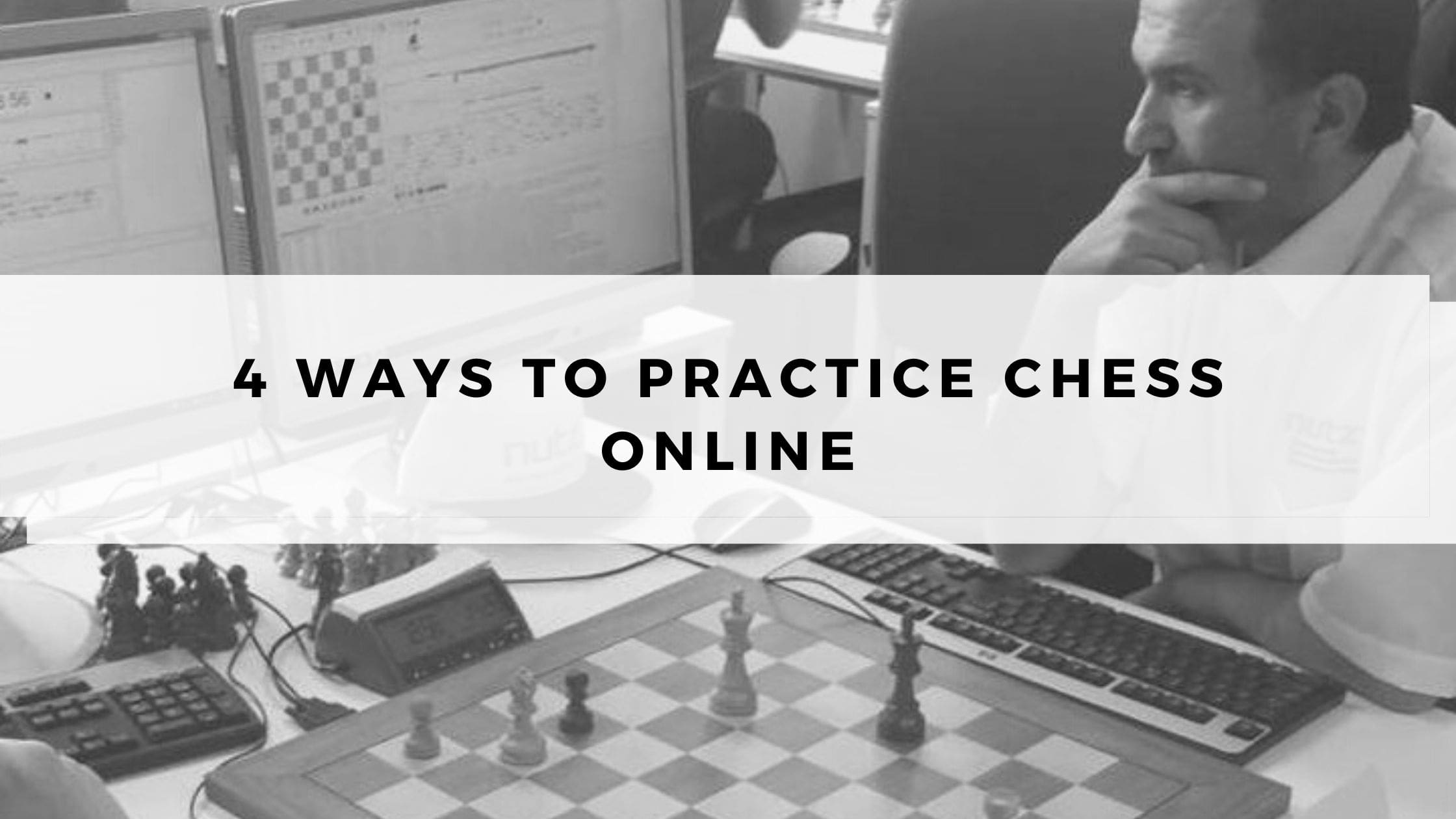 4 Ways to Practice Chess Online