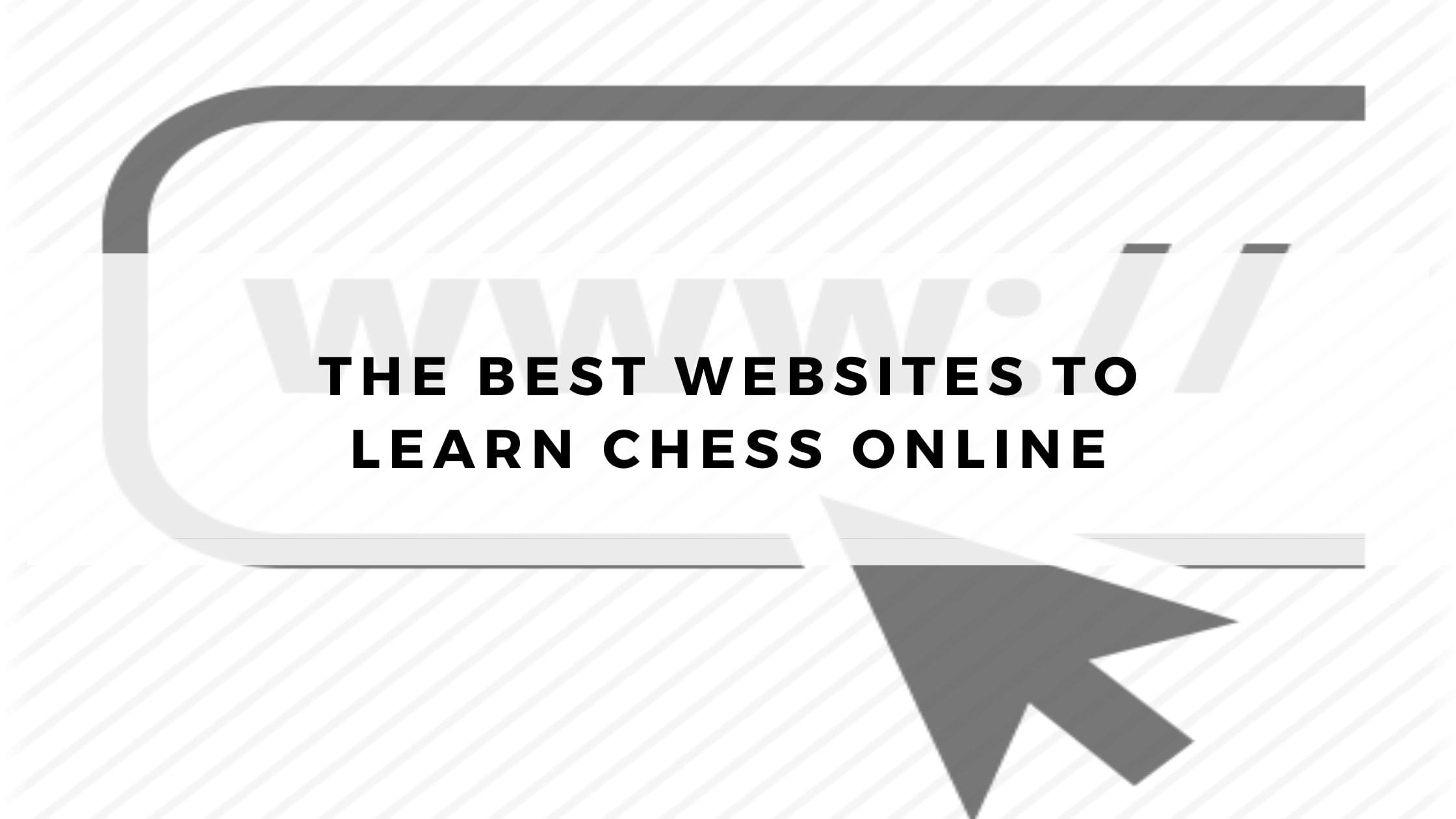 The Best Websites to Learn Chess Online