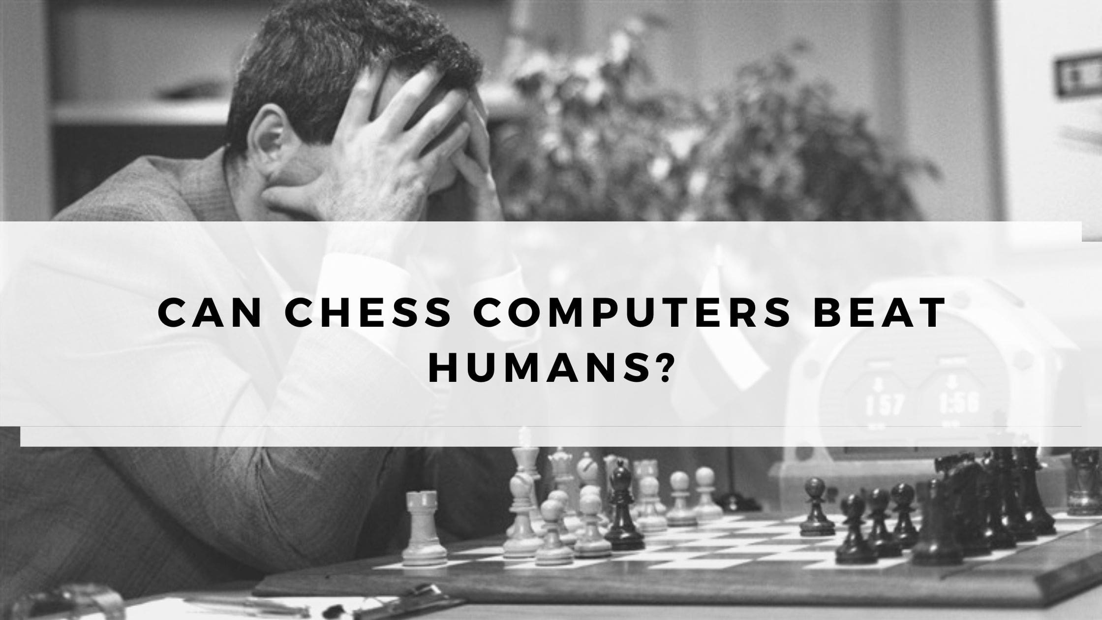 Can Chess Computers Beat Humans?