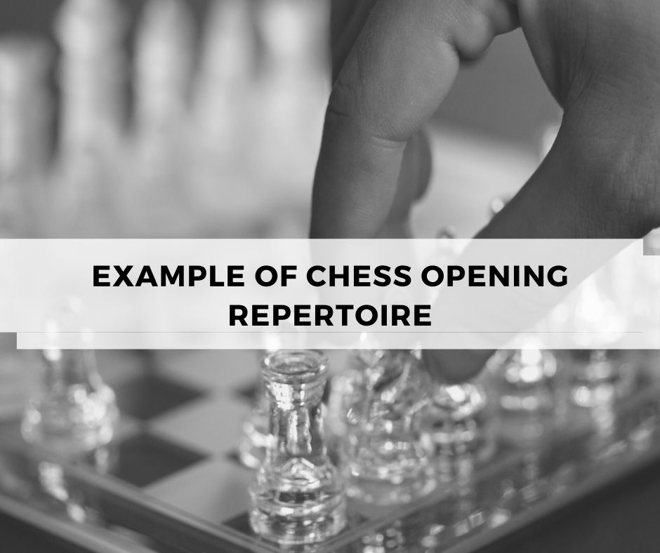 Example of Chess Opening Repertoire