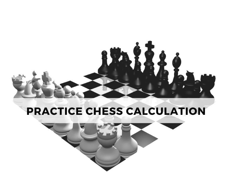 Practice Chess Calculation